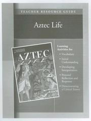 Cover of: Aztec Life Teacher Resource Guide (The Life of  Early Civilization Series)