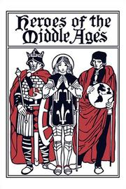 Cover of: Heroes of the Middle Ages | Eva March Tappan