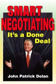 Cover of: Smart negotiating | John Patrick Dolan