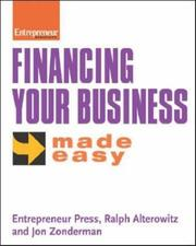 Cover of: Financing your business made easy |