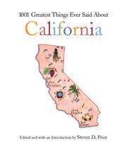 Cover of: 1001 Greatest Things Ever Said About California (1001)