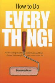 Cover of: How to Do Everything! | Rosemarie Jarski