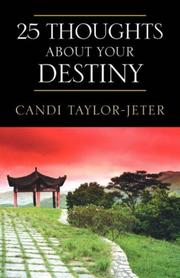 Cover of: 25 Thoughts about Your Destiny | Candi Taylor-Jeter