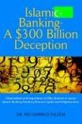 Cover of: Islamic Banking - A $300 Billion Deception