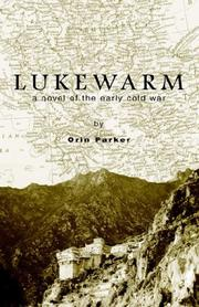 Cover of: Lukewarm | Orin Parker