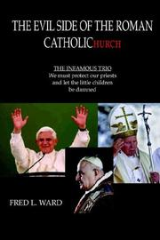 Cover of: The Evil Side Of The Roman Catholic Church | Fred L. Ward