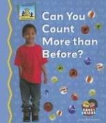 Cover of: Can You Count More Than Before? (Math Made Fun) |