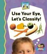 Cover of: Use Your Eye, Let