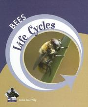 Cover of: Bees (Life Cycles)