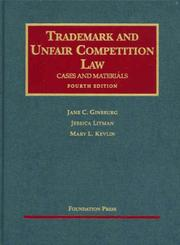 Cover of: Trademark and Unfair Competition Law | Jane C. Ginsburg