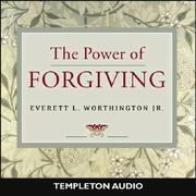 Cover of: The Power of Forgiving | Everett L. Worthington