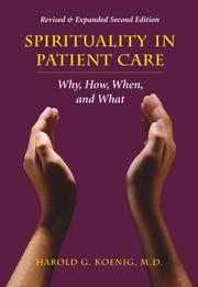 Cover of: Spirituality and Patient Care | Harold G Koenig