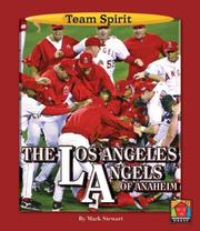 Cover of: The Los Angeles Angels of Anaheim by Stewart, Mark