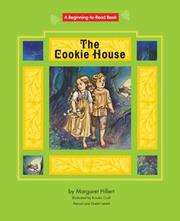 Cover of: The cookie house: Hansel And Gretel Retold (Beginning to Read-Fairy Tales and Folklore)