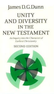 Unity and diversity in the New Testament by Dunn, James D. G.