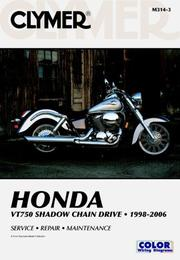 Cover of: Honda VT750 Shadow Chain Drive 1998-2006 | James Grooms
