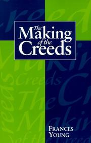 Cover of: The making of the creeds