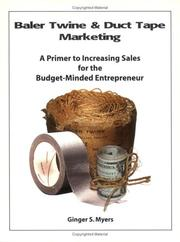 Cover of: Baler Twine & Duct Tape Marketing