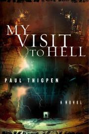 Cover of: My Visit to Hell | Paul Thigpen