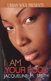 Cover of: I Am Your Fool (Urban Soul) (Urban Soul Presents)