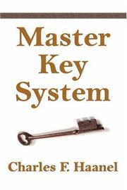 The Master Key System by Charles, F Haanel