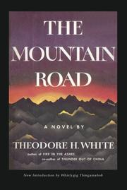 Cover of: The Mountain Road by Theodore H. White