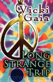 Cover of: Long Strange Trip | Vicki Gaia
