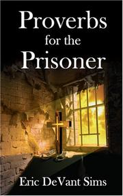 Cover of: Proverbs for the Prisoner | Eric Devant Sims