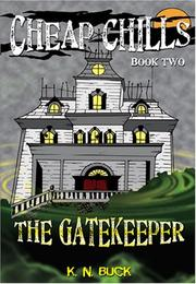 Cover of: The Gatekeeper | K. N. Buck