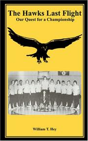 Cover of: The Hawks Last Flight | William T. Hey