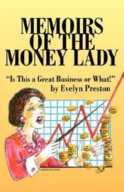 Memoirs of the Money Lady by Evelyn Preston