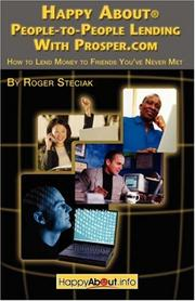 Cover of: Happy About People-to-People Lending With Prosper.com | Roger Steciak