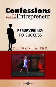Confessions of a Resilient Entrepreneur by Frumi Rachel Barr