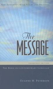 Cover of: The Message: The Bible in Contemporary Language | Eugene H. Peterson