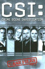 Cover of: CSI: Crime Scene Investigation: Case Files Volume 2 (CSI: Crime Scene Investigation (IDW)) | Steven Grant