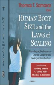 Cover of: Human Body Size and the Laws of Scaling | Thomas Samaras