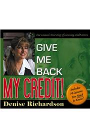 Cover of: Give Me Back My Credit! | Denise Richardson