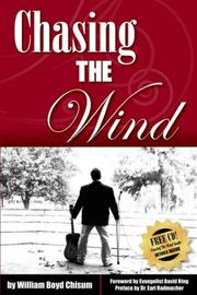Cover of: Chasing the Wind | William Boyd Chisum