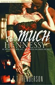 Cover of: Too Much Hennessy