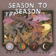 Cover of: Season to Season (Nature's Cycles) |