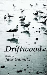 Cover of: Driftwood | Jack Galmitz
