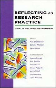 Cover of: Reflecting on research practice | edited by Pam Shakespeare, Dorothy Atkinson, and Sally French in collaboration with Joanna Bornat ... [et al.].