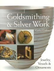 Cover of: Goldsmithing & Silver Work | Carles Codina