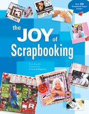 The Joy of Scrapbooking by Kerry Arquette, Andrea Zocchi, Darlene D'Agostino