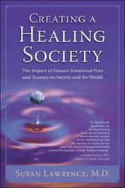 Cover of: Creating a Healing Society | Susan Lawrence