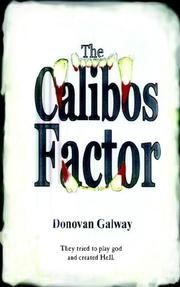 Cover of: The Calibos Factor | Donovan Galway