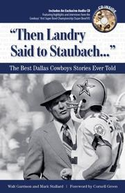 Cover of: Then Landry Said to Staubach | Walt Garrison