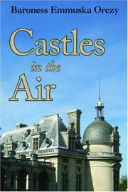 Cover of: Castles in the Air | Baroness Emmuska Orczy