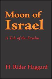 Cover of: Moon of Israel: a tale of the exodus