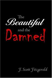 Cover of: The Beautiful and the Damned